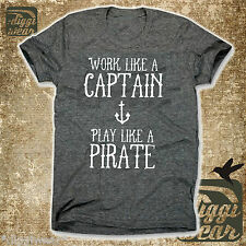 WORK LIKE A CAPTAIN PLAY LIKE A PIRATE | MO´MONEY BURN OUT PARTY FUN SHIRT S-XXL