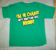 BOYS Tee Shirt T I'M IN CHARGE UNTIL SOMETHING GOES WRONG M 8 L 10-12 2XL 18-20
