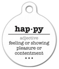 HAPPY WORD DEFINITION - Custom Personalized Pet ID Tag for Dog and Cat Collars