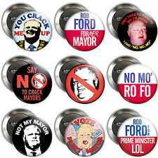 "2.25"" ROB FORD - CRACK MAYOR BUTTONS badges pins toronto funny video politics"