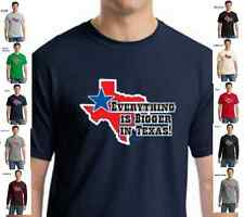 Everything is Bigger in Texas Lone Star State t-shirt