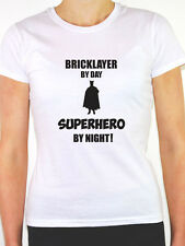 BRICKLAYER BY DAY SUPERHERO - Bricks / Construction / Fun Themed Women's T-Shirt