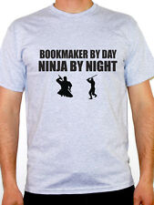 BOOKMAKER BY DAY NINJA BY NIGHT - Gambling / Profit / Bets Themed Mens T-Shirt