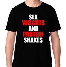 SEX WEIGHTS PROTEIN SHAKES GYM CROSSFIT HEALTH RUNNING WORKOUT TRAIN T SHIRT