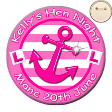 * Personalised SAILOR Nautical Theme PIN BADGE Button Hen Party Night  -58mm