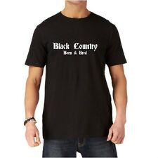 Black Country  Born & Bred...Men's Black T-Shirt.....Regional/Holiday/Slogan