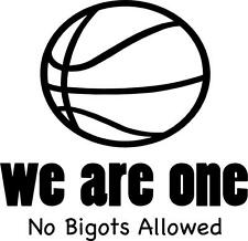 """We Are One - No Bigots Allowed   Clippers Basketball Wall Decal   [CK2] 20""""x20"""""""