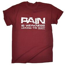 Pain Is Weakness Leaving The Body Shirt Gym Gold's Weights Sex