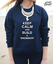 Keep Calm and Build a Snowman Jumper Sweater Christmas Gift Top Do You Want To