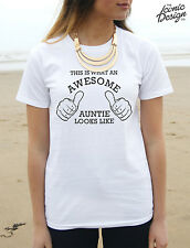 This Is What An Awesome Auntie Looks Like T-shirt Top Funny Tumblr Fashion Gift