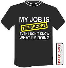 My Job Is Top Secret funny t shirt mens christmas xmas gift dad daddy birthday