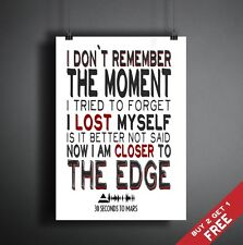 30 SECONDS TO MARS LYRICS POSTER Closer To The Edge Typographic Wall Art A3 / A4