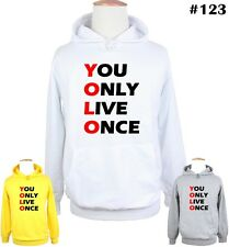 You Only Live Once YOLO Design Pattern Ladies Mens Sweatshirt Hoodie Hoody Tops