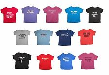 Funny T-shirts Sayings Kids Sizes 6 Months to Size 4