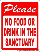 Please No Food or Drink in the Sanctuary Sign. Post at Church to inform of Rules