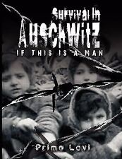 Survival in Auschwitz by Primo Levi (2007, Hardcover)