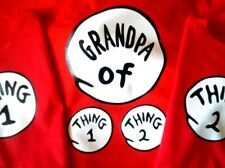 DR SEUSS GRANDPA of thing 1 2 3 4 ETC DAD of GRANDMA of T SHIRT ALL SIZES NEW