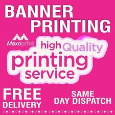 High Quality Banner print ,weather proof, sign, cheap outdoor  free P&P.