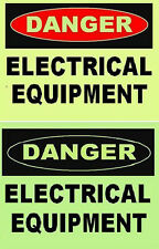 Electrical Equipment Glow in the Dark Danger Safety Sign