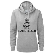 KEEP CALM I'M A HAIRDRESSER - Stylist / Hair / Fun Themed Women's Hoody /Hoodies