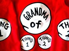 DR SEUSS GRANDMA of thing 1 2 3 4 ETC. DAD of MOM of T SHIRT NEW ALL SIZES