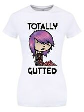 Totally Gutted Women's White T-shirt