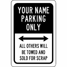 """Custom Your Name Here Parking Only Personalized Sign Aluminum Metal 8"""" x 12"""""""