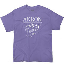 Akron, OH is Calling I Must Go Home Womens Shirt State City T-Shirt Tee