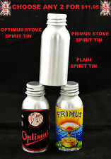 PRIMUS STOVE SPIRIT TIN OPTIMUS STOVE SPIRIT TIN METHYLATED SPIRIT TIN