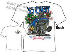 Ratfink T Shirts Chevy Shirt Hot Rod Clothes Big Daddy 1955 55 Chevrolet Gasser