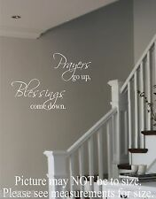 Vinyl Wall Decal Prayers go up Blessings come down Bible Verse Family Wall Decor