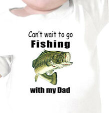 "Kids ""Can't Wait to go FISHING WITH MY DAD"" BASS FISHING Youth Infant T-Shirt"