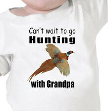 """""""Can't Wait To Go PHEASANT HUNTING with GRANDPA"""" Hunting Youth or Infant Tee"""