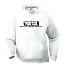 Pullover Hoodie One Liners Sweatshirt Wanted Meaningful Overnight Relationship