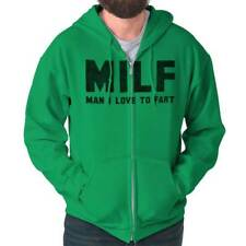 MILF Man I Love To Fart Rude Offensive Funny Saying Gift Ideas Zipper Hoodie