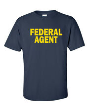 FEDERAL AGENT Police Officer Cop ATF DEA Special USA Law Enforcement Tee shirt
