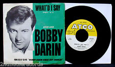 BOBBY DARIN-What'd I Say-Picture Sleeve & 45-ATCO #6221-Ray Charles-Soul