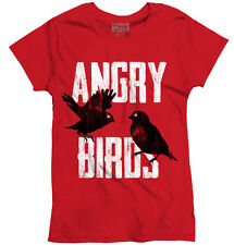 Angry Birds Funny T Shirt Novelty Humorous Fashion Gift Quote Ladies T-Shirt