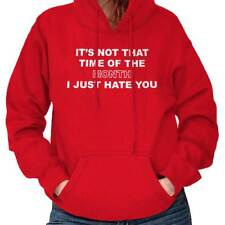 Time Of Month Funny Sayings Period Bitch Rude Offensive Gift Hoodie Sweatshirt