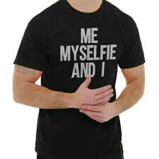 My Selfie Funny Sayings Humorous Cool Novelty Fashion Quote T-Shirt Tee