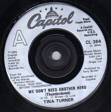 """Tina Turner-We Dont Need Another Hero 7"""" 45-CAPITOL, CL 364, 1985, Picture Sleev"""