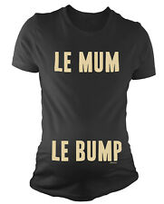 Ladies MATERNITY T-Shirt Le MUM Le Bump Funny Womens Pregnancy Baby Gift