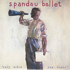 """Spandau Ballet-Only When You Leave 7"""" 45-Chrysalis, SPAN 3, 1984, Picture Sleeve"""