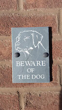 "BEWARE OF THE DOG Labrador Plaque NATURAL SLATE 6""X4"" House, Door, Wall SIGN"