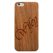 Laser Engraved Wood Case Quote Love Wifey