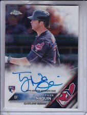2016 Topps Chrome TYLER NAQUIN RC On-Card Auto Cleveland Indians AL CHAMP!
