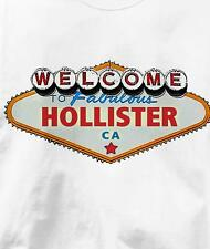 Hollister, California CA VEGAS Souvenir T Shirt All Sizes & Colors
