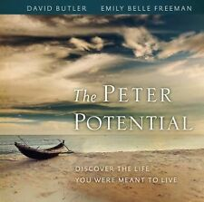 The Peter Potential : Discover the Life You Were Meant to Live by David Butler