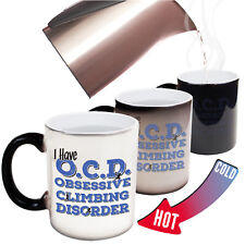 Adrenaline Addict Have OCD Obsessive Climbing Disorder COLOUR CHANGE MUG