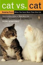 Cat vs. Cat Keeping Peace When You Have More Than One Cat Pam Johnson-Bennet